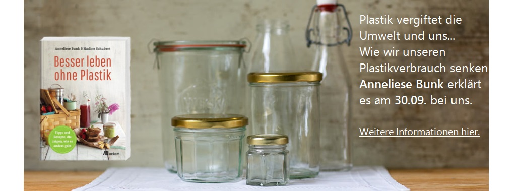 Besser Leben Ohne Plastik - Vortrag Anneliese Bunk